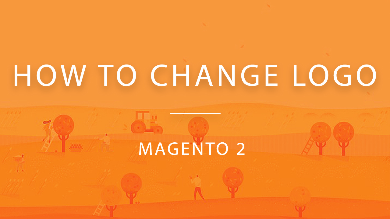 how to change logo magento 2 upload new logo with ease