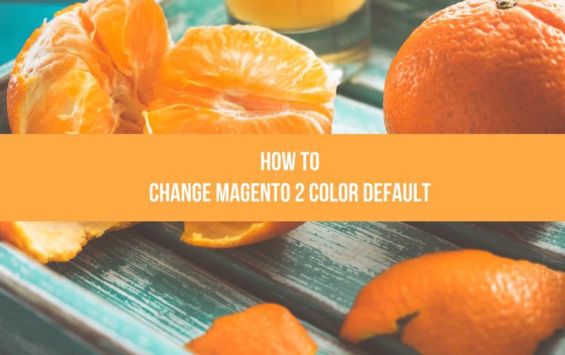 change-magento-2-color-default