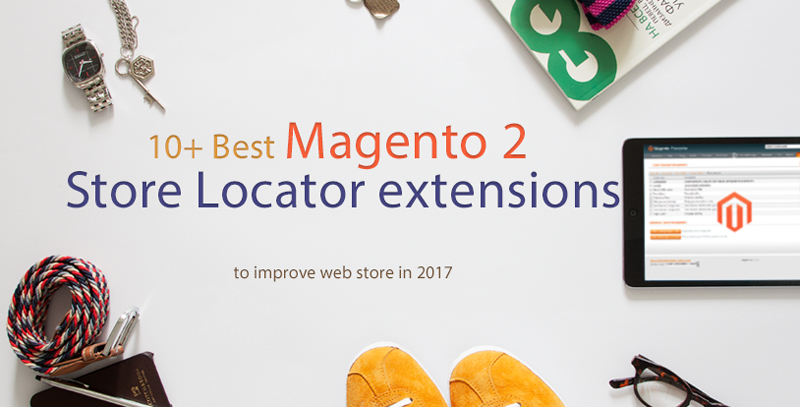 best 10+ magento 2 store locator extensions free