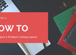 How To Configure a Product Listing Layout Magento 2