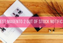 4+ Best Magento 2 Out Of Stock Notification