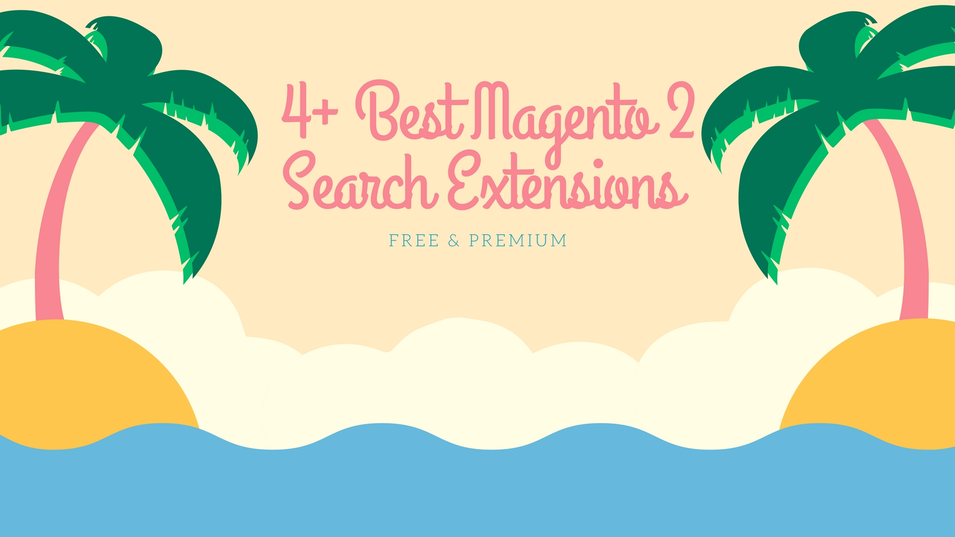 4+ Best Magento 2 Search Extensions