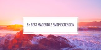 5+ best Magento 2 SMTP extensions