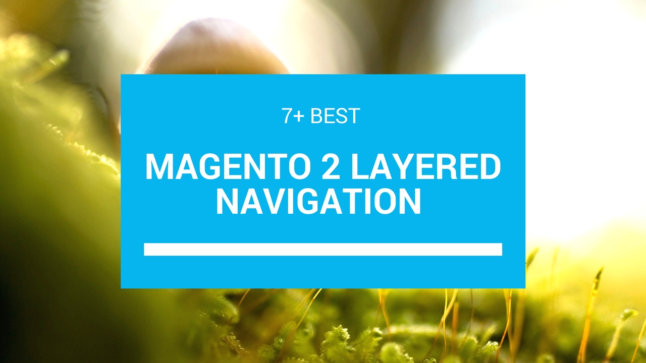 best magento 2 layered navigation