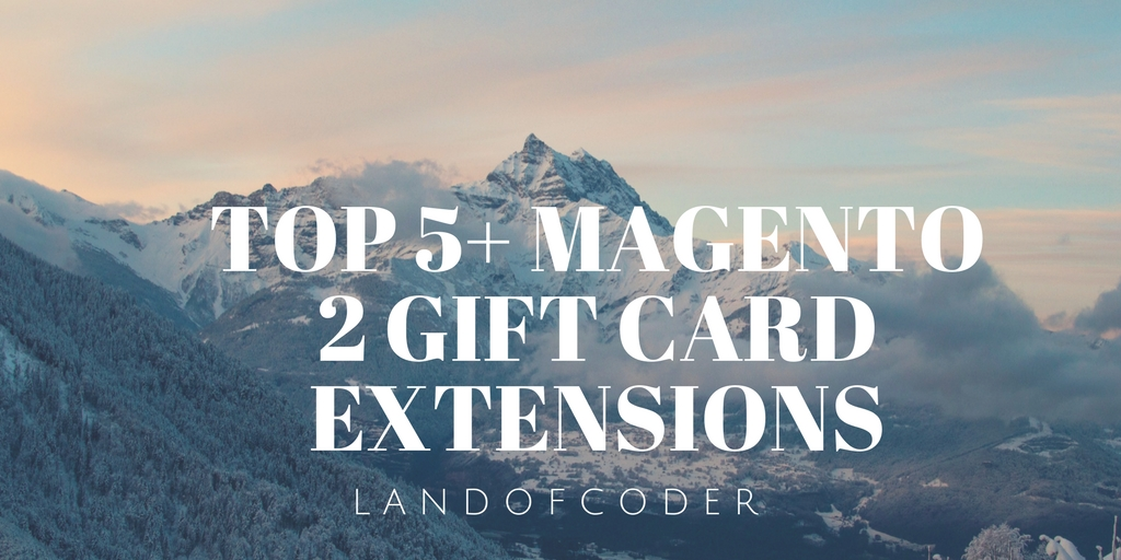 Top 5+ Best Magento 2 Gift Card extensions - Medium & Effective