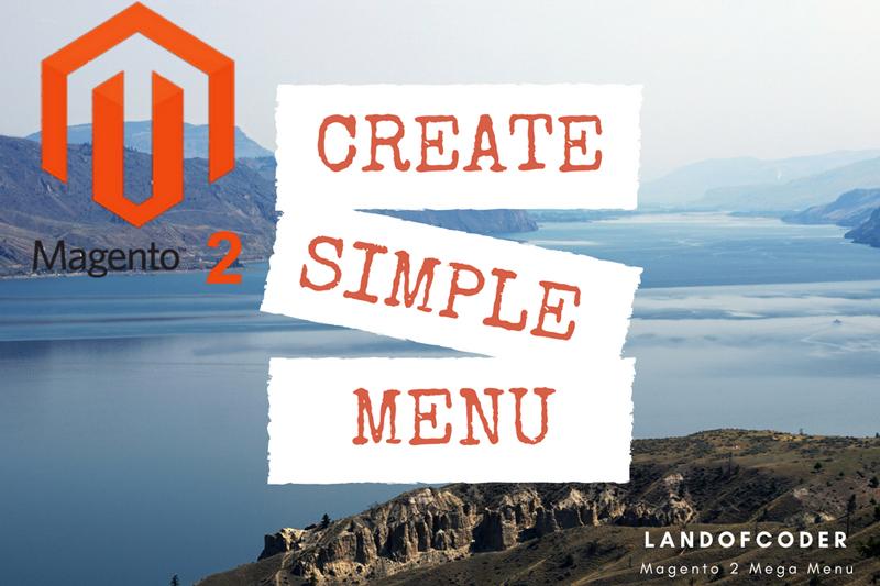 create-simple-menu-magento-2