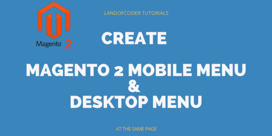create magento 2 mobile menu tutorials landofcoder