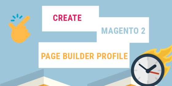 create magento 2 page builder profile