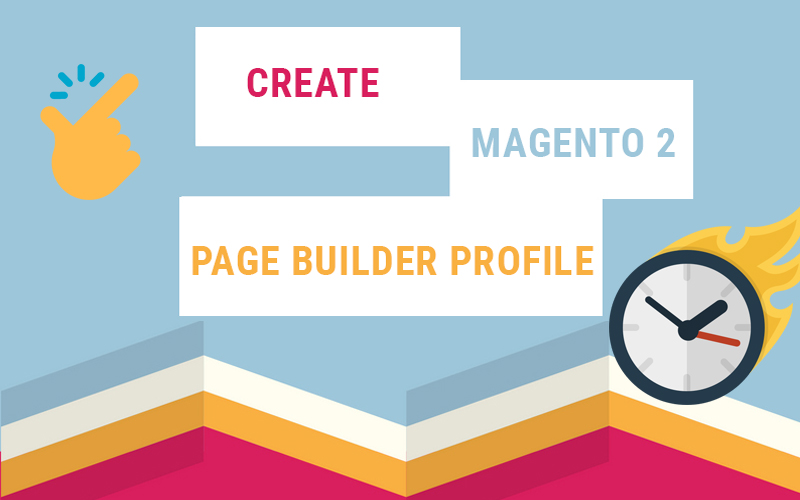 create magento 2 page builder profile