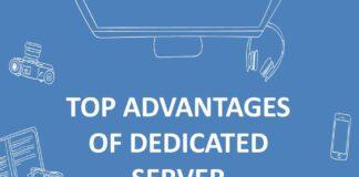 Best advantages of dedicated server hosting for your business