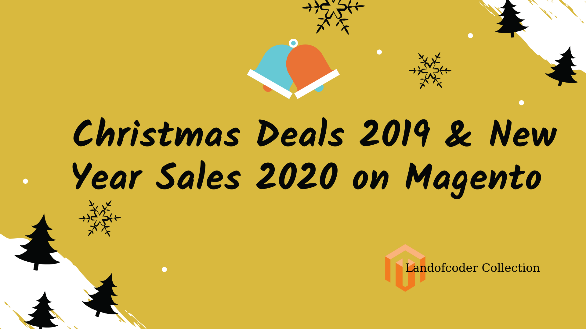 Before Christmas Sales 2020 Christmas Deals 2019 & New Year Sales 2020 Collection | Magento 2